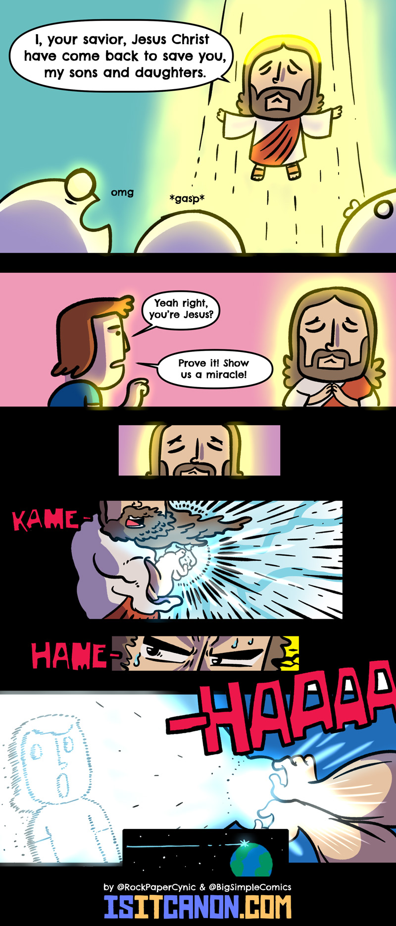 In this comic, Jesus proves the existence of his powers the good old-fashioned way.